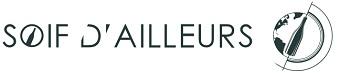 SOIF D'AILLEURS
