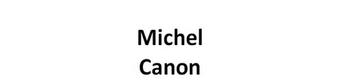 MICHEL CANON