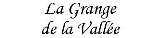 LA GRANGE DE LA VALLEE