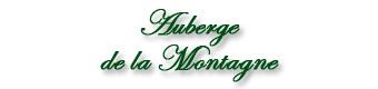 L'AUBERGE DE LA MONTAGNE